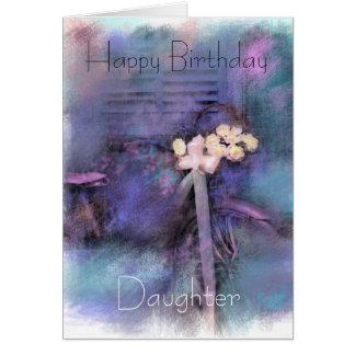 Feliz cumpleaños, hija tarjeta de felicitación