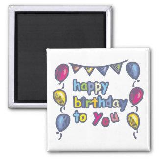 Feliz cumpleaños imán cuadrado