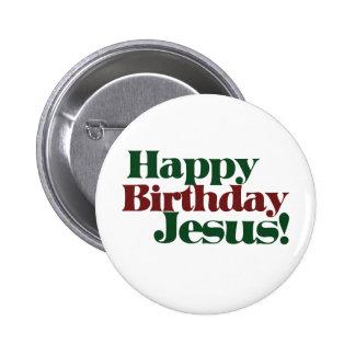 Feliz cumpleaños Jesús es navidad Pin Redondo De 2 Pulgadas