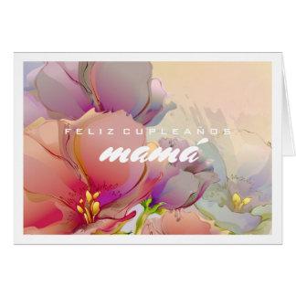 Feliz Cumpleaños Mamá. Flower Painting Cards