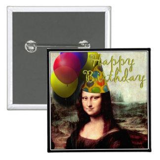 Feliz cumpleaños Mona Lisa Pin Cuadrada 5 Cm
