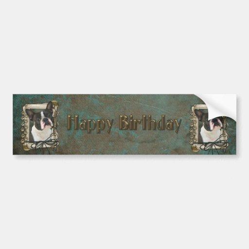 Feliz cumpleaños - patas de piedra - Boston Terrie Etiqueta De Parachoque
