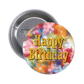 Feliz cumpleaños pin redondo de 2 pulgadas