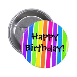 ¡Feliz cumpleaños! Pin Redondo De 2 Pulgadas