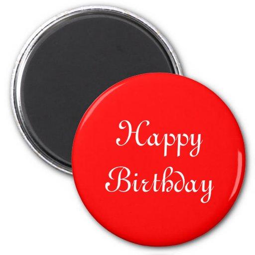 Feliz cumpleaños. Rojo y blanco. Personalizado Iman