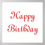 Feliz cumpleaños. Rojo y blanco. Personalizado Poster