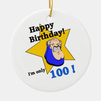 Feliz cumpleaños - soy SOLAMENTE 100 Ornamentos Para Reyes Magos