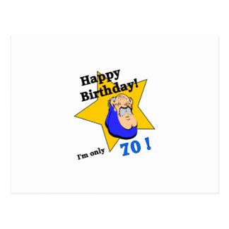 Feliz cumpleaños - soy SOLAMENTE 70.png Tarjetas Postales
