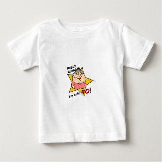 ¡feliz cumpleaños - soy solamente 90! t-shirt