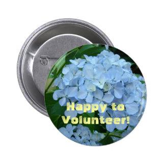 ¡Feliz de ofrecerse voluntariamente botones de Vo Pin