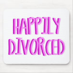 Feliz de ser hembra divorciada alfombrilla de ratón