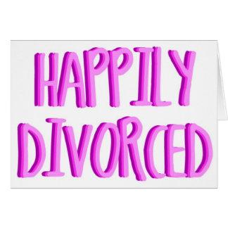 Feliz de ser hembra divorciada felicitacion