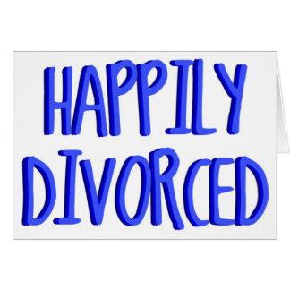 Feliz de ser hombre divorciado tarjeta de felicitación