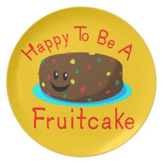 Feliz de ser un Fruitcake Plato