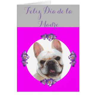 Feliz dia de la Madre French Bulldog Greeting Card