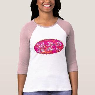 Feliz Dia De Las Madre T Shirt