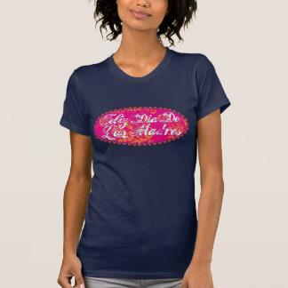 Feliz Dia De Las Madre T-shirts
