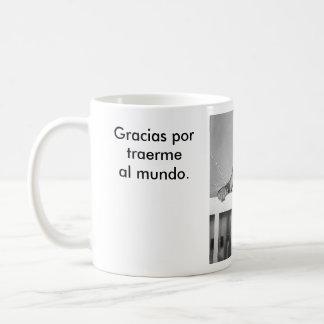 Feliz día de las madres. coffee mug