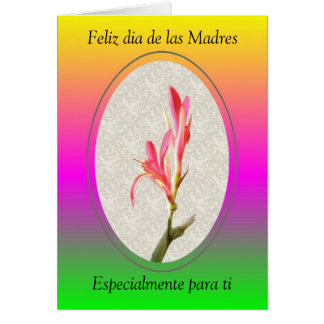 Feliz dia de las Madres, Especialmente... Greeting Card