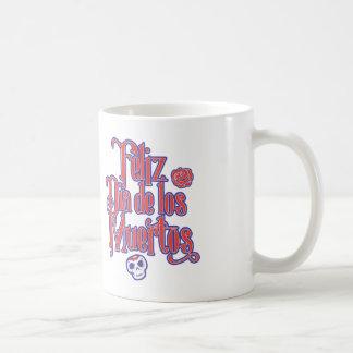Feliz Dia de los Muertos Taza De Café