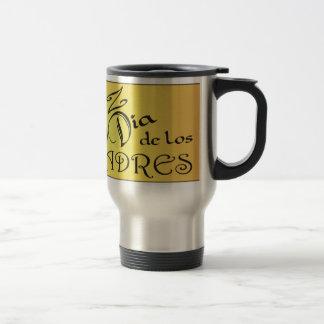 Feliz Dia de los Padres-Tijuana Brass Travel Mug
