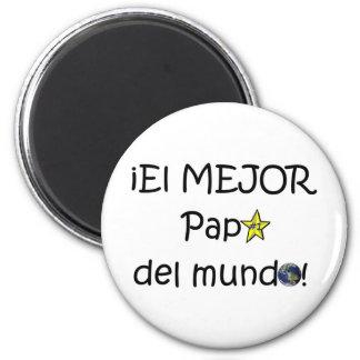 ¡Feliz día del padre - eres el mejor! Magnet