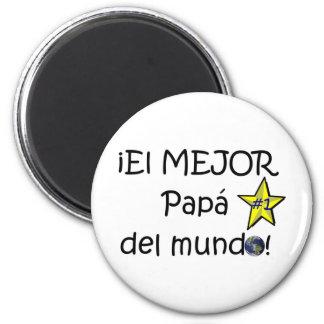 ¡¡Feliz día del padre - mejor del EL de los eres! Imán Redondo 5 Cm