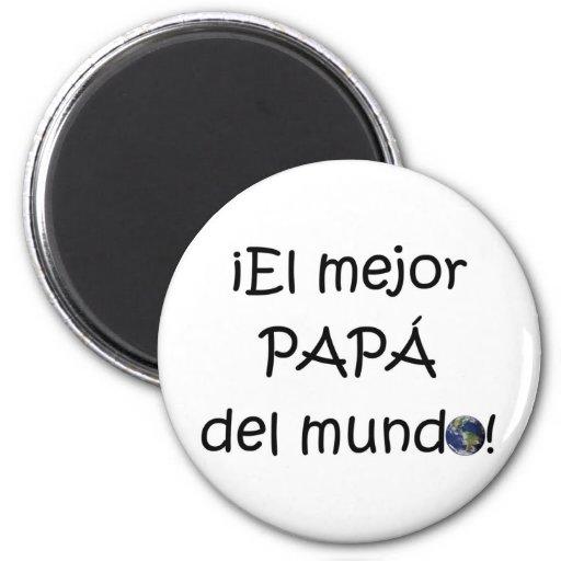 ¡¡Feliz día del padre - mejor del EL de para! Imán Redondo 5 Cm