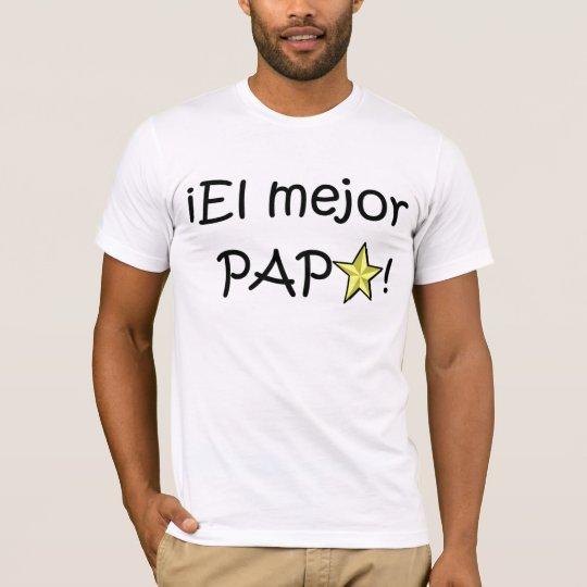 ¡Feliz día del padre - para el mejor! T-Shirt