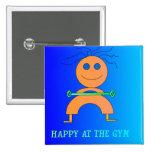 Feliz en el botón de los niños lindos de Gym> Pins
