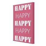 Feliz feliz impresión en lona estirada