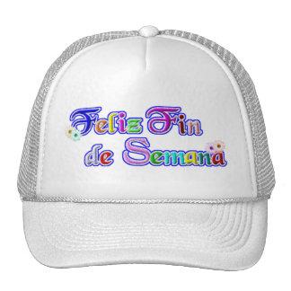 feliz Fin de Semana Happy Weekend Trucker Hat