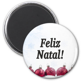 Feliz Natal! Merry Christmas in Portuguese bf Magnet