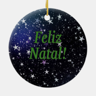 Feliz Natal! Merry Christmas in Portuguese gf Ceramic Ornament