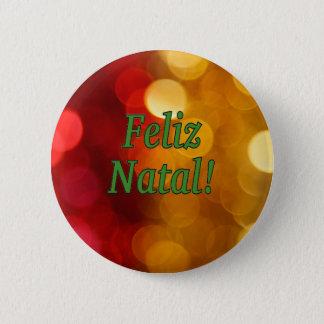 Feliz Natal! Merry Christmas in Portuguese gf Pinback Button