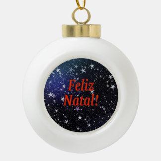 Feliz Natal! Merry Christmas in Portuguese rf Ceramic Ball Christmas Ornament
