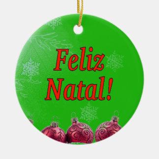 Feliz Natal! Merry Christmas in Portuguese rf Ceramic Ornament