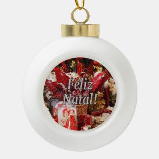 Feliz Natal! Merry Christmas in Portuguese wf Ceramic Ball Christmas Ornament