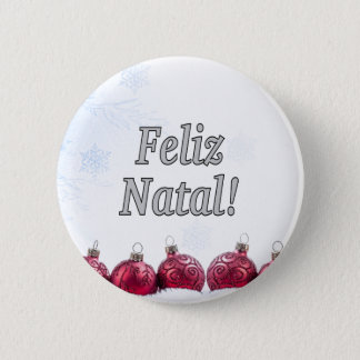 Feliz Natal! Merry Christmas in Portuguese wf Pinback Button