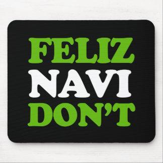 Feliz Navi Don't -- Holiday Humor -.png Mouse Pad