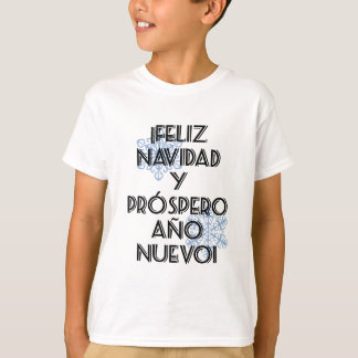 Feliz Navidad Y Prospero Ano Nuevo T-Shirt