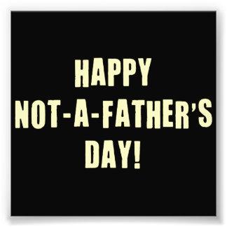 Feliz no un día de padre cojinete
