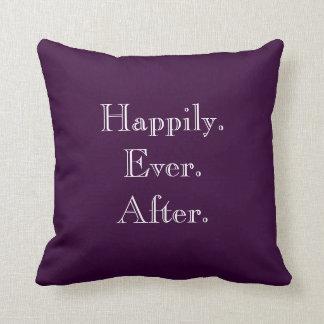 Feliz nunca después de almohada de tiro cojín decorativo