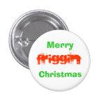 Feliz Pin del navidad de Friggin