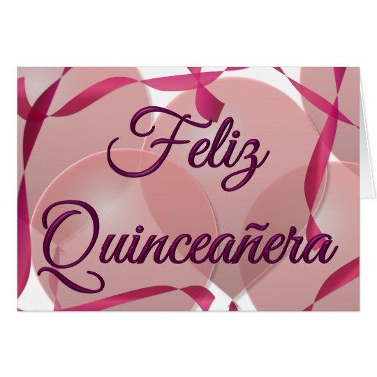 Feliz Quincea era Happy 15th Birthday Card – 15th Birthday Card