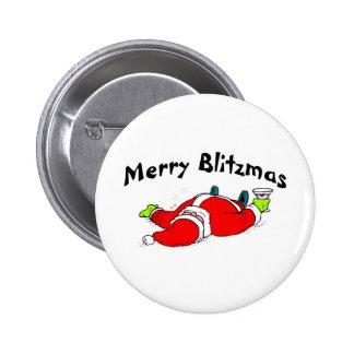 Feliz Santa bebido Blitzmas Pin Redondo De 2 Pulgadas