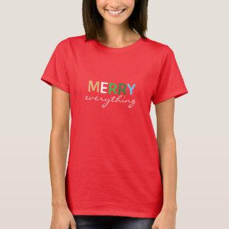 """""""Feliz todo"""" camisa del navidad de las mujeres"""