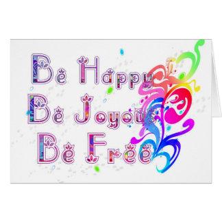 Feliz y libre felices tarjeta de felicitación