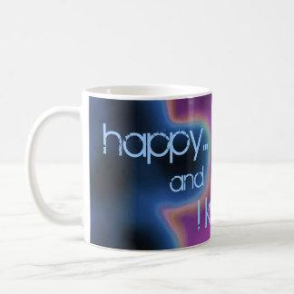 Feliz… y lo sé… taza