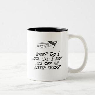 Fell off the turnip truck? Two-Tone coffee mug